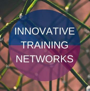 Innovative Training Networks (ITN) Networks of organisations involved in research and research training can apply ITNs are neither a research project NOR a training programme - it is