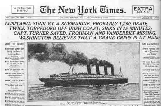 Americans were outraged in May 1915 when a German u-boat sank the