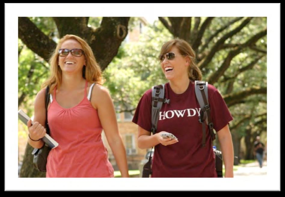 A Friendly Environment l The friendliest campus in the country: People greet each other with howdy as they walk on campus and everyone is generous with their time and energy in support of each other