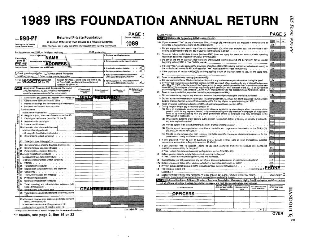 "1989 IRS FOUNDATIOI'J ANNUAL RETURN PAGE 1 """" 990-PF Return of Prlvate Foundation OMB ~o. l~s-0052 Oo~~ment otthtt u""' lnter""""l Ae,..nue s.,,.,,oe or Section 4947a)1) Trust Treated as a."