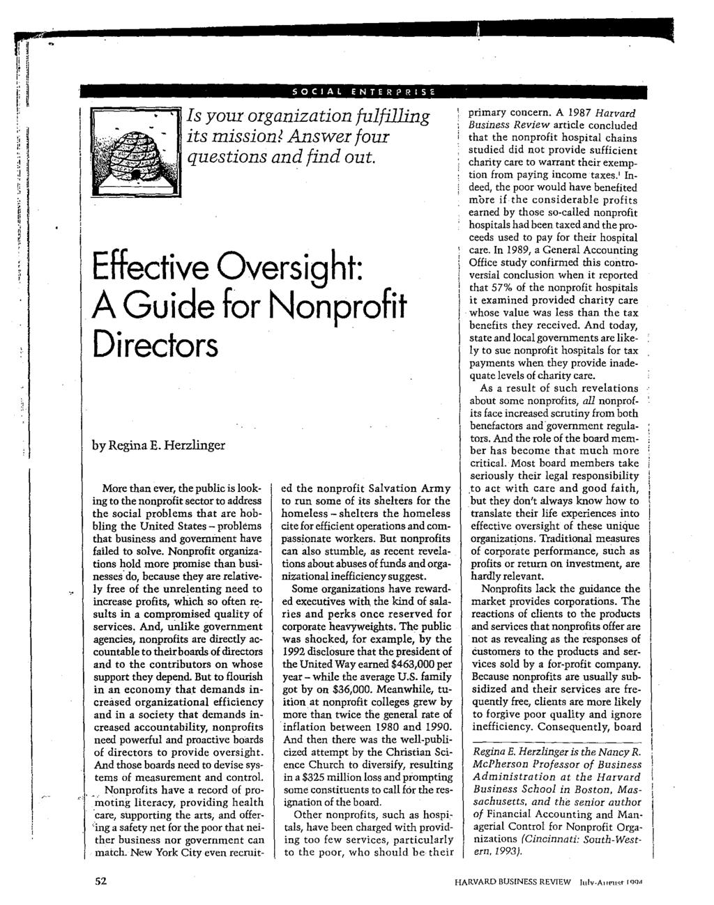 SOCIAL ENTER?RlS Is your organization fulfilling its missiont Answer four questions and find out. Effective Oversight: A Guide for Nonprofit Directors by Regina E.