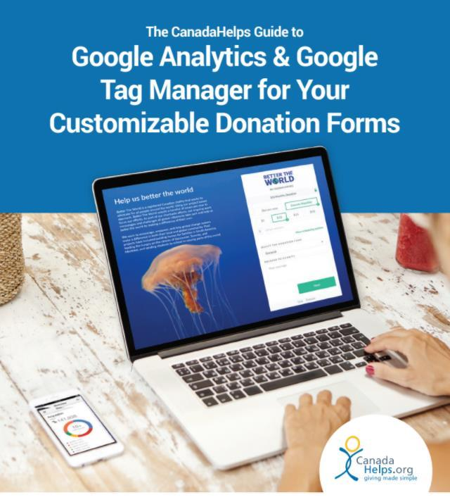 Google Analytics and Google Tag Manager Guide for Your CanadaHelps Donation Forms Get