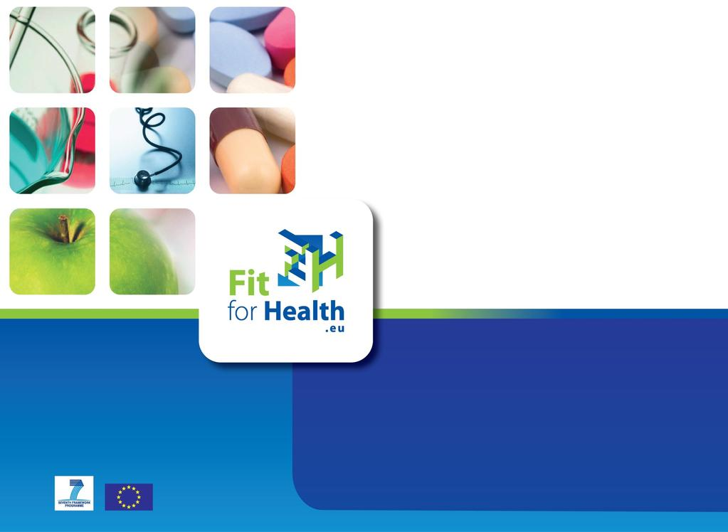 Fit for Health Support to SMEs & Researchers in FP7