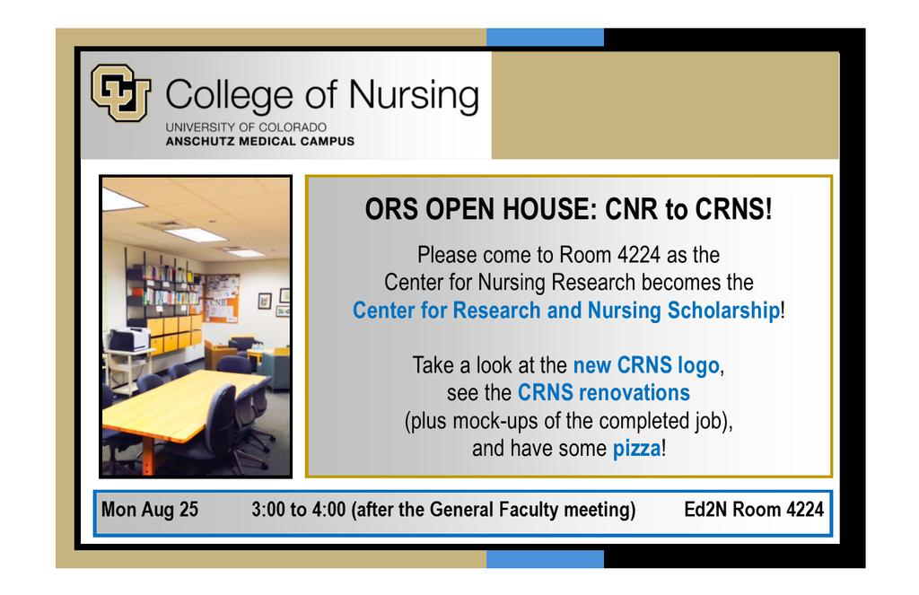 I. ORS OVERVIEW ORS CNR-to-CRNS Open House August 25, 2014 The name change from Center for Nursing Research (CNR) to Center for Research and Nursing Scholarship (CRNS) reflects expanding ORS