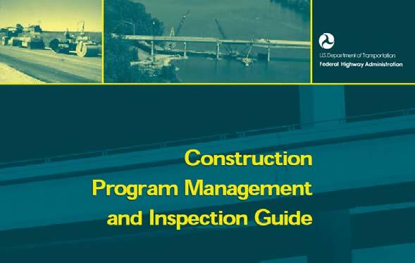 Construction Program Management and Inspection Guide Update of FHWA