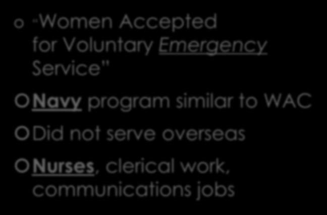 WAVES Women Accepted for Voluntary Emergency Service