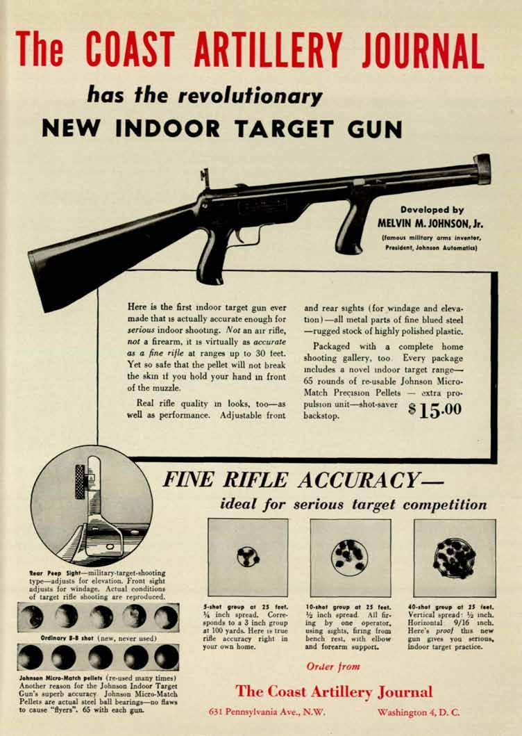 The COAST ARTLLERY JOURNAL has the revolutionary NEW NDOOR TARGET GUN Developed by MELVN M. JOHNSON, Jr. (famous military arms nvento,_ President.