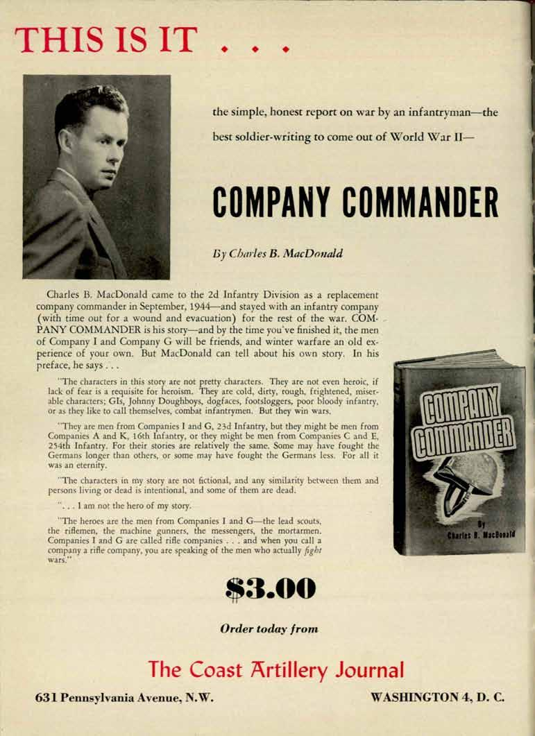 THS S T the simple, honest report on war by an infantryman-the best soldier-writing to come oue of W'odd \\far - COMPANY COMMANDER By Cbarles B. iuacdrmald Charles B.