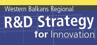 THE WESTERN BALKANS R&D STRATEGY FOR INNOVATION SUMMARY OF TECHNICAL ASSISTANCE 18 Months Fact-Based EU funded Consensus Building Exercise 4 High Level Workshops with representatives from