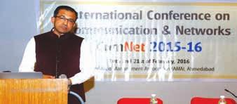 CSI Ahmedabad Chapter and CSI Div-IV organized International Conference on Communications and Networking (ComNet) organized in association with ACM during 20-21 February, 2016 at Ahmedabad Management