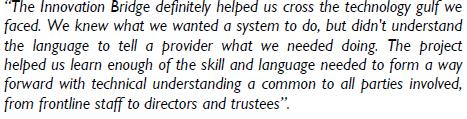 Testimonials from the pilot Working on the Innovation Bridge project with the University of Bedfordshire has had a real benefit to our business.