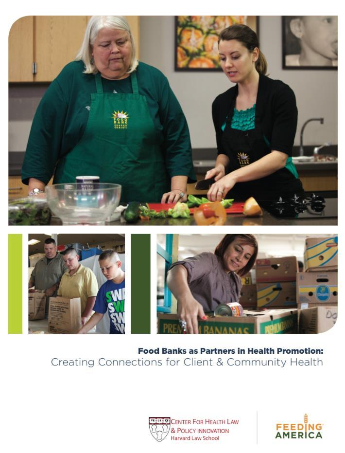 health systems Partnership opportunities for food banks Much more Available at