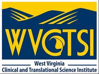 West Virginia Clinical and Translational Science Institute Small Grants RFA Part 1.