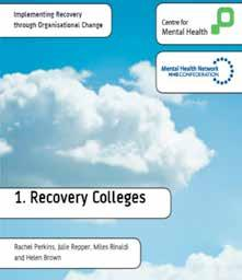 In recognition that psychological recovery also requires social and occupational recovery the Health and Social Care Board alongside the PHA is establishing recovery colleges in each HSCT.
