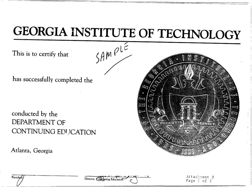 GEORGIA INSTITUTE OF TECHNOLOGY This is to certify that has successfully completed the conducted by the