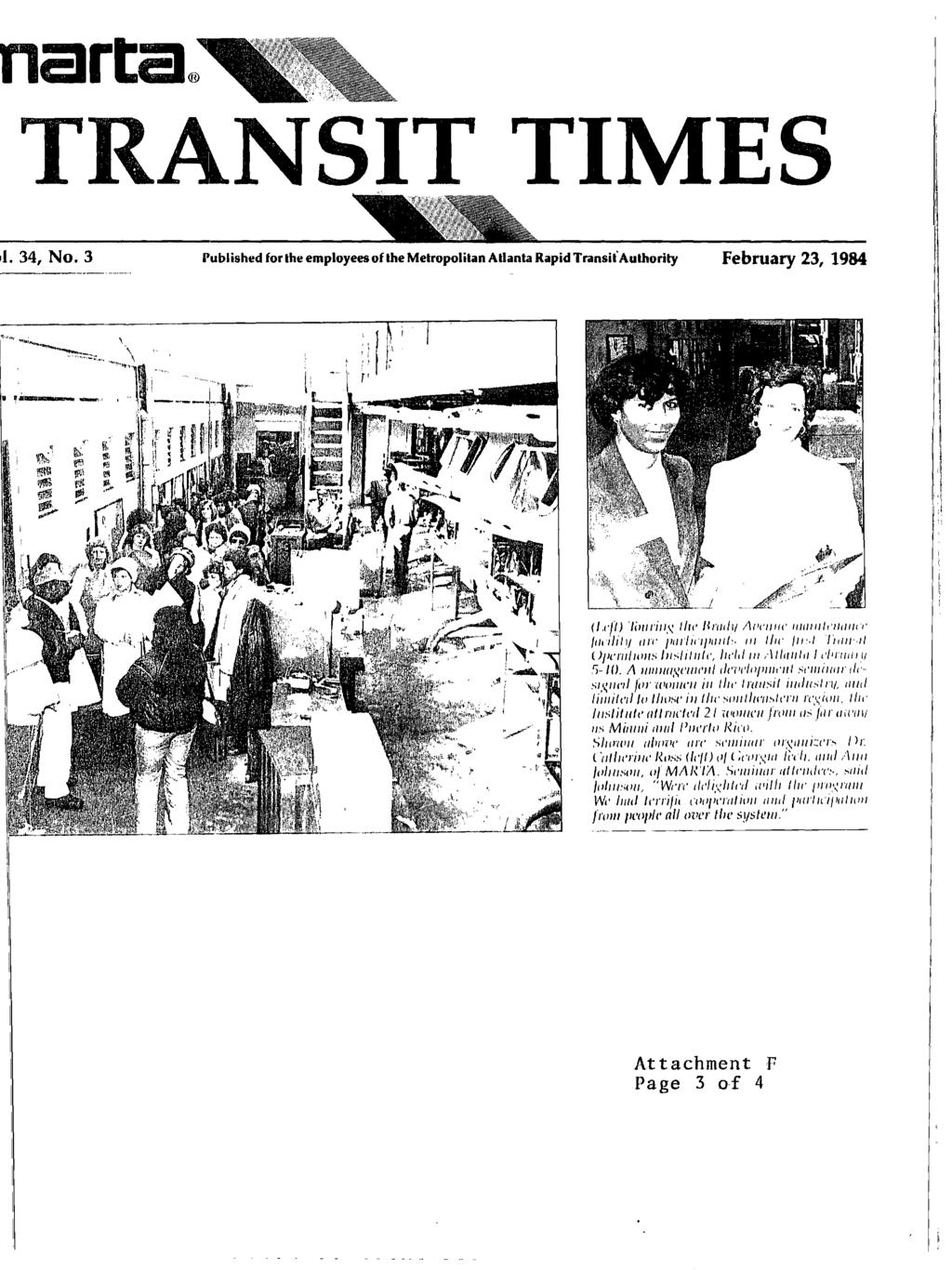TRANSIT TIMES 11. 34, No. 3 Published for the employees of the Metropolitan Atlanta Rapid Transit.Authority February 23, 1984 (1,ef linorion llre Braila Avenue mamicamme lailhly are IrurlicilranV.