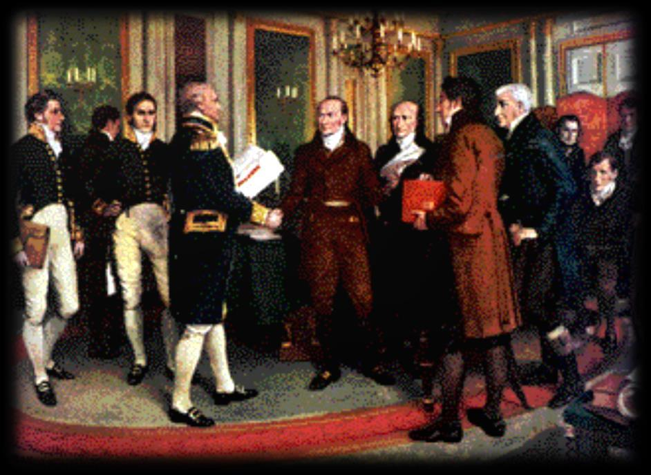 The End of the War of 1812: Treaty of Ghent December 24, 1814 Treaty of Ghent Restored pre-war status: End