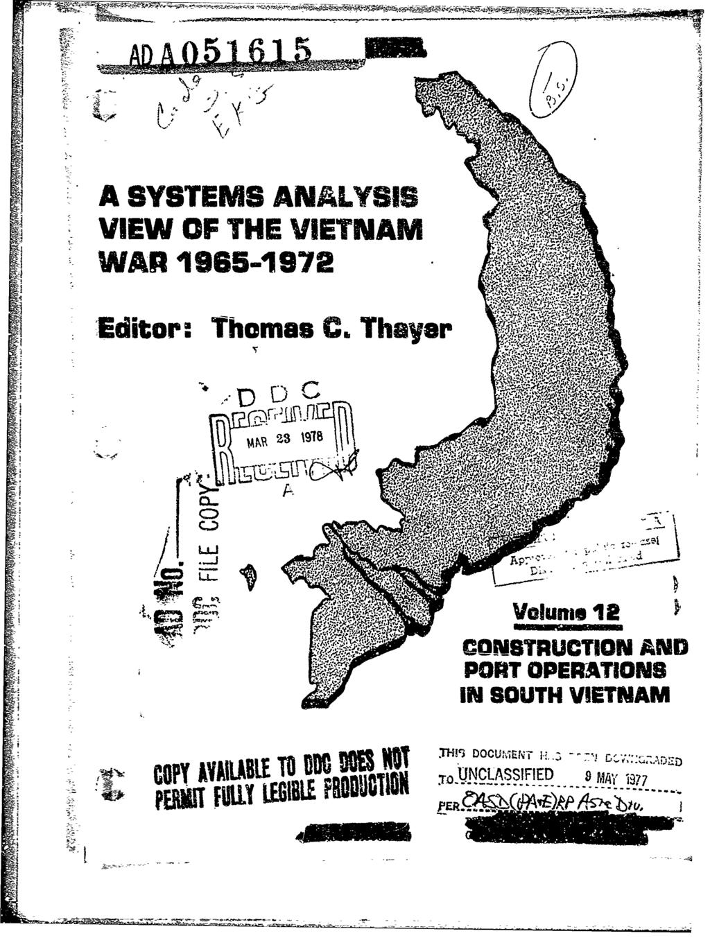 "A SYSTEMS AN ALYTSIS VIEW OF THE VIETNAM WSAR 1965-1972W v -Editor: Thomas C.Thayer rip Ur ire*- I..""."