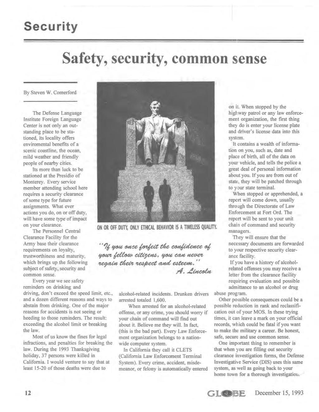 Security Safety, security, common sense By Steven W.