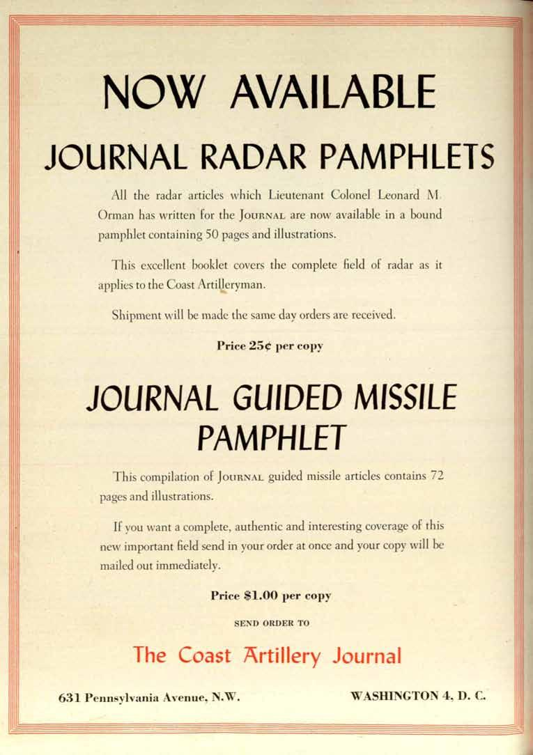 NOW JOURNAL AVAILABLE RADAR PAMPHLETS All the radar articles which Lieutenant Colonel Leonard Ivi. Orman has written.