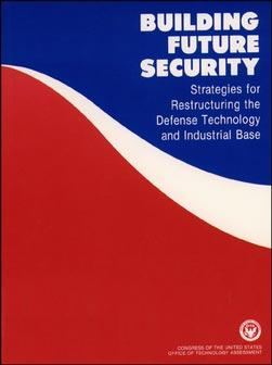 Building Future Security: Strategies for Restructuring the Defense