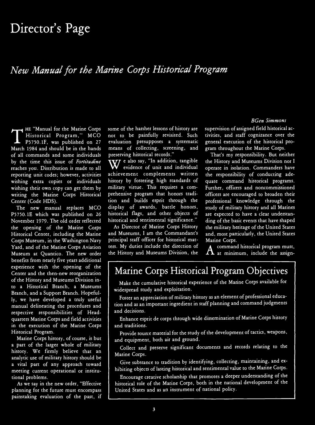 "Director's Page New Manual for the Marine Corps Historical Program T HE ""Manual for the Marine Corps Historical Program,"" MCO P5750."