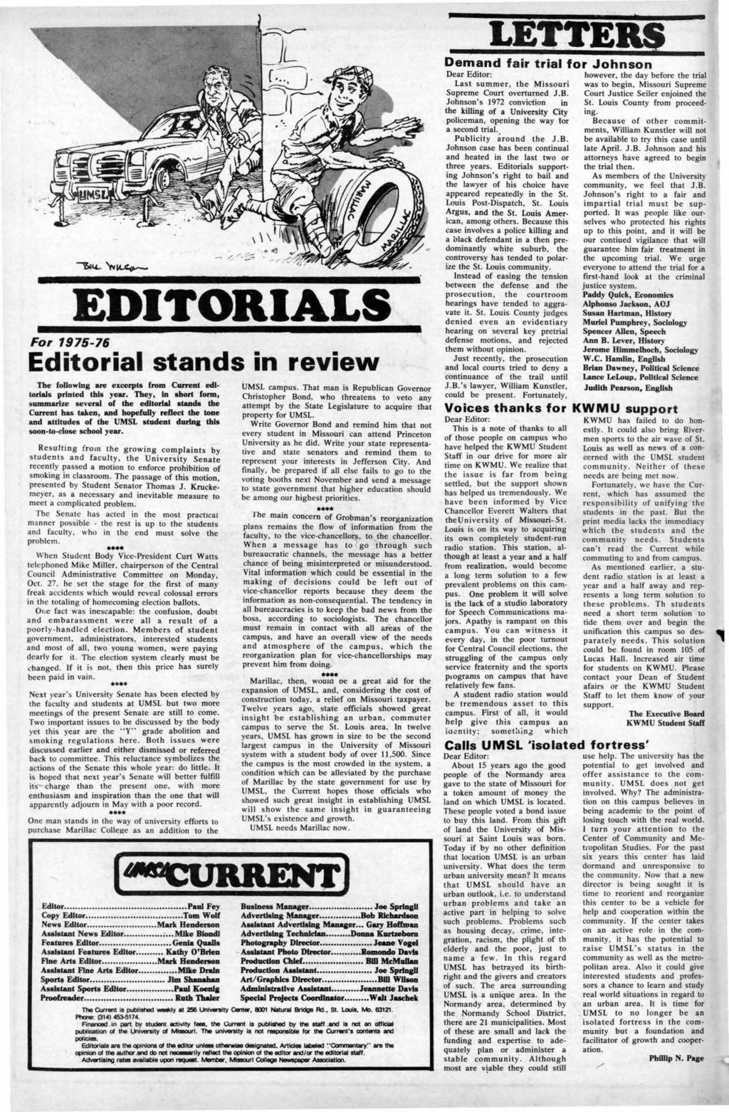 LETTEY EDITORIALS Fo, 197-76 Editorial stands in review The fouowing an excerpts from Current edi torials printed this year.