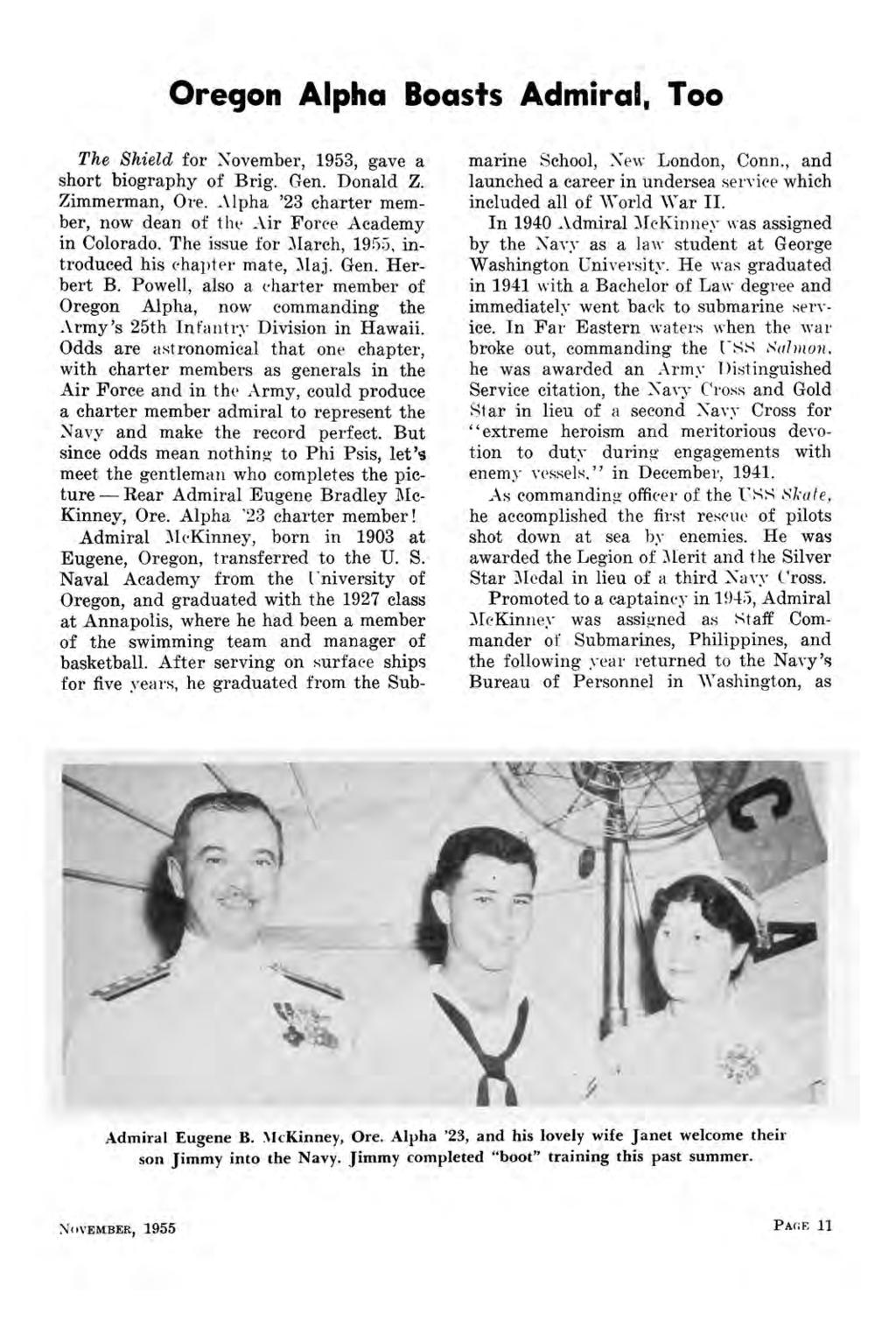 Oregon Alpha Boasts Admiral, Too The Shield for November, 1953, gave a short biography of Brig. Gen. Donald Z. Zimmerman, Ore. Alpha '23 charter member, now dean of the Air Force Academy in Colorado.