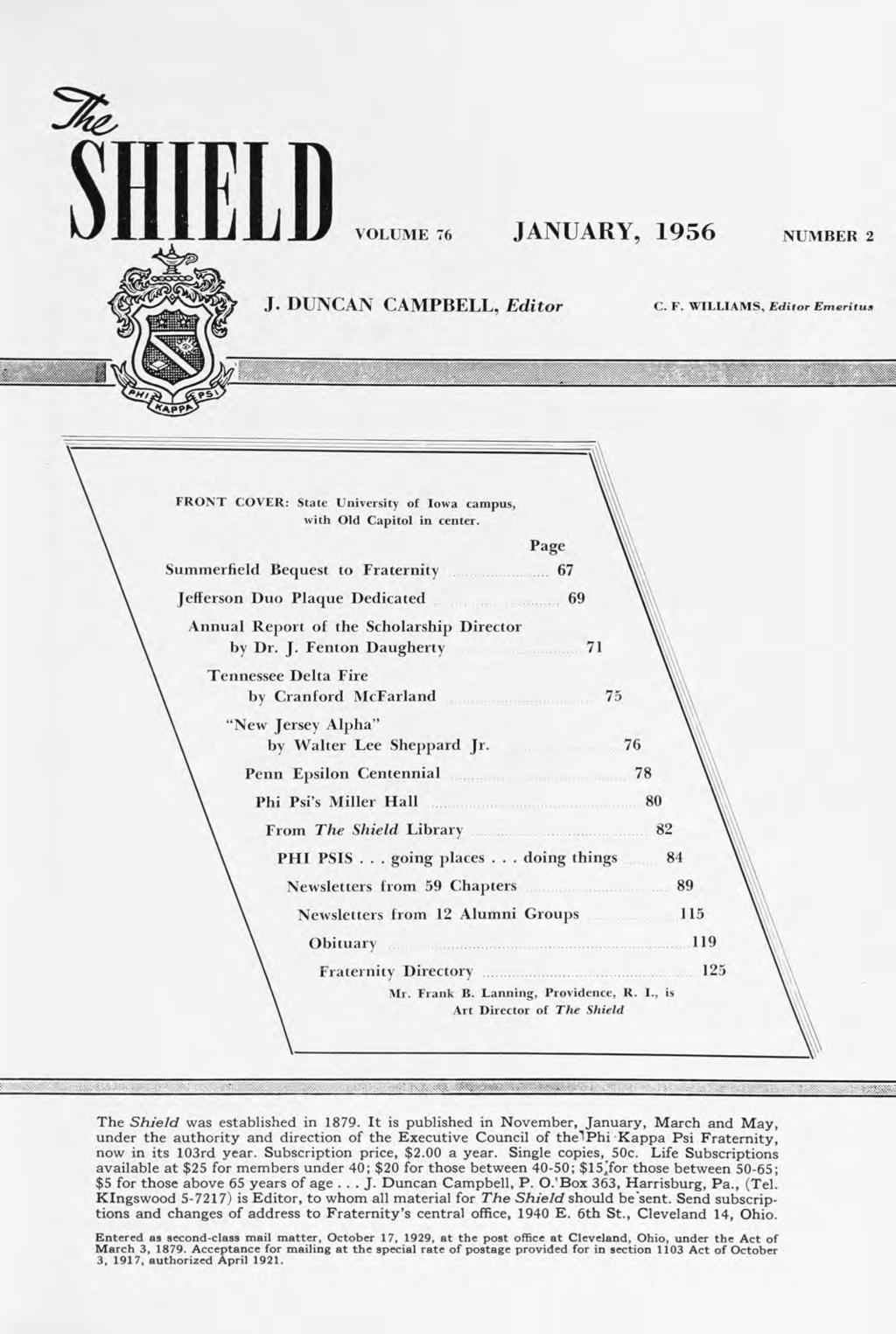 "SHIEID VOLUME 76 JANUARY, 1956 NUMBER 2 J. DUNCAN CAMPBELL, Editor C. F. WILLIAMS, Editor Emeritus y,. ""/'."