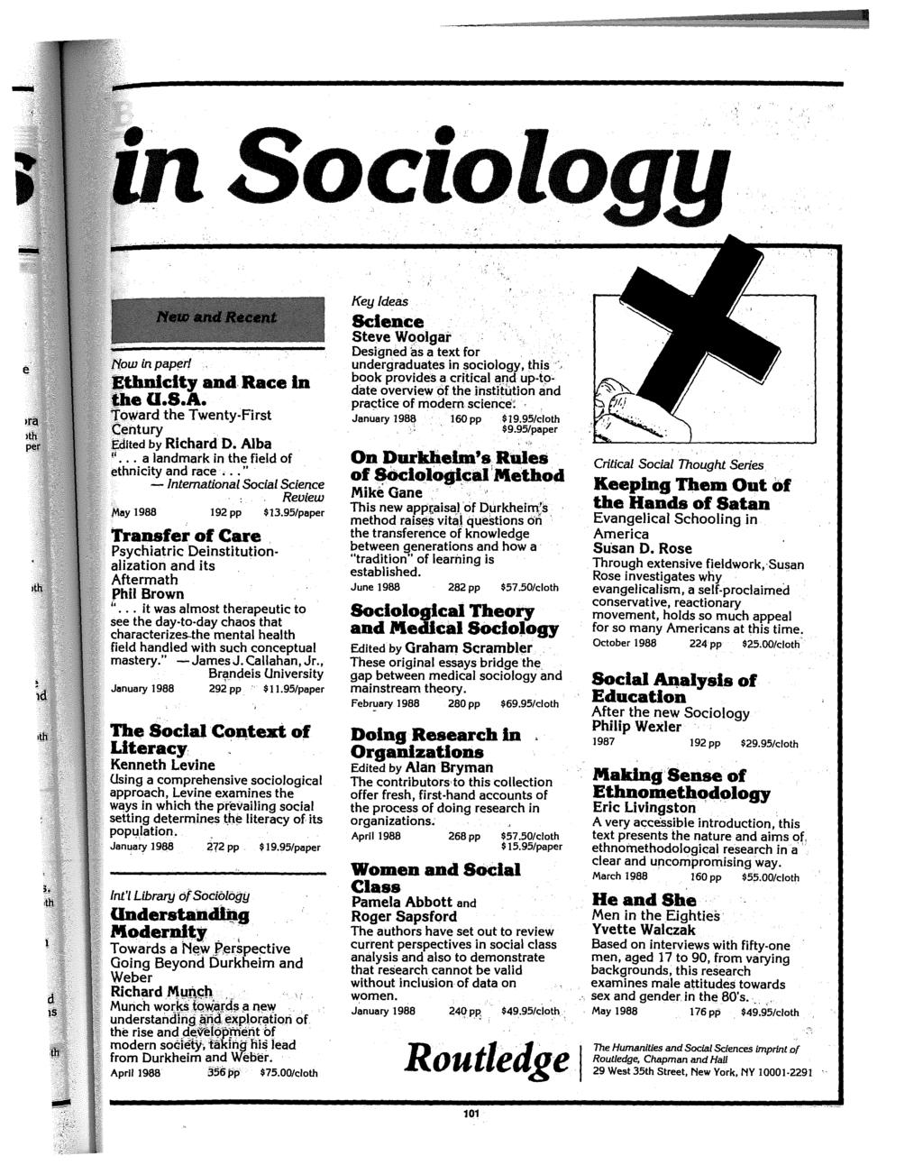 Sociology {'(ow in papf!r/ Ethnlcity and Race In the U.S.A. Toward the Twenty-First Century Edited by Richard D. Alba r' a landmark in the field of ethnicity and race.