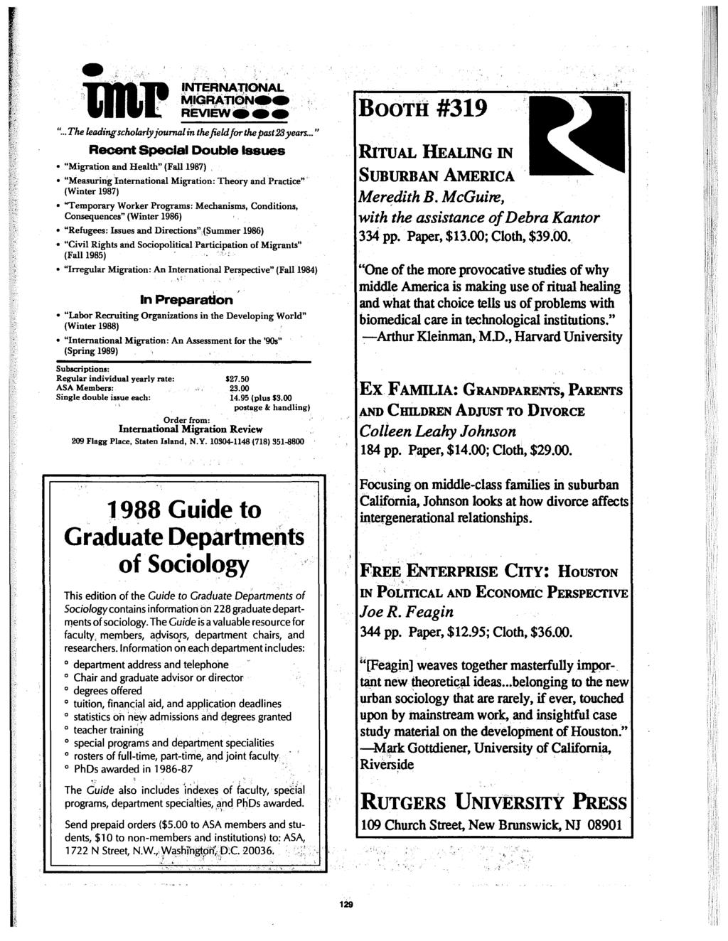 "' INTERNATIONAL MIGFIA""'looee REvleweee ""... The leading scholarly journal in the field for the past23 years... "" Recent Special Double Issues ""Migration and Health"" (Fall1987)."