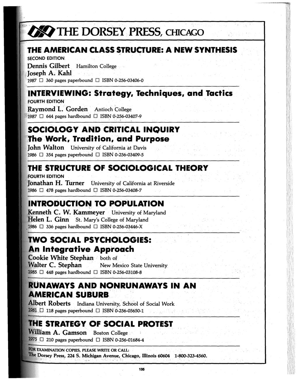 '(J'hTHE DORSEY PRESS, CHICAGO THE AMERICAN CLASS ~TRUCTURE: A NEW SYNTHESIS SECOND EDITION Dennis Gilbert Hamilton College,Joseph A.