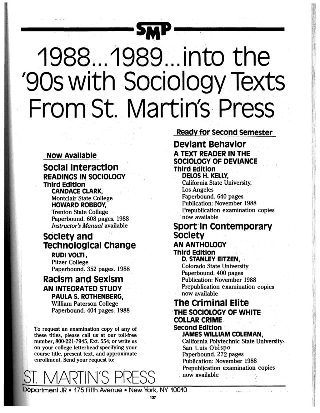 ------------S~aP------------ 1988... 1989... into the '90s with Sociology Texts From St.