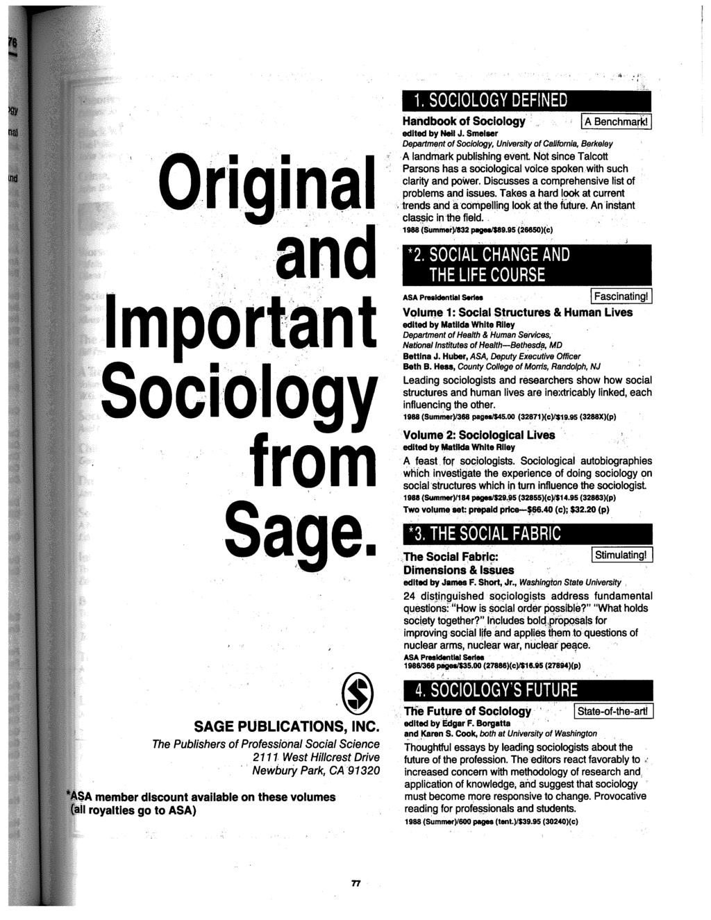 Original and ~ ' Important Soci:ology from Sage. SAGE PUBLICATIONS, INC.