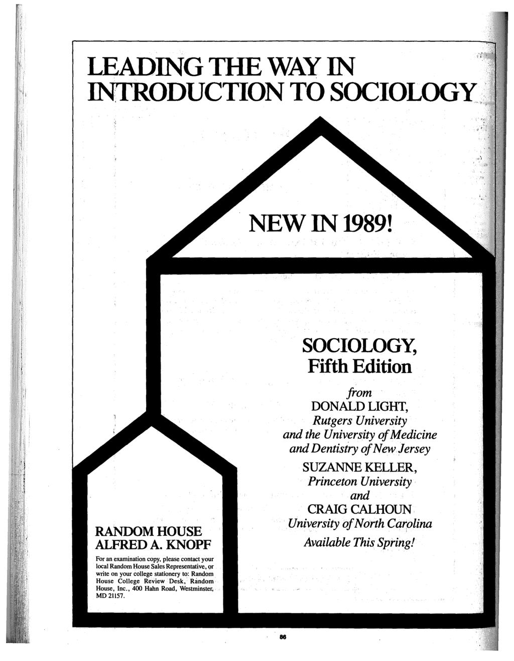 LEADING THE WAY IN INTRODUCTION TO SOCIOLOGY.:' NEWIN1989! SOCIOLOGY, Fifth Edition RANDOM HOUSE ALFRED A.