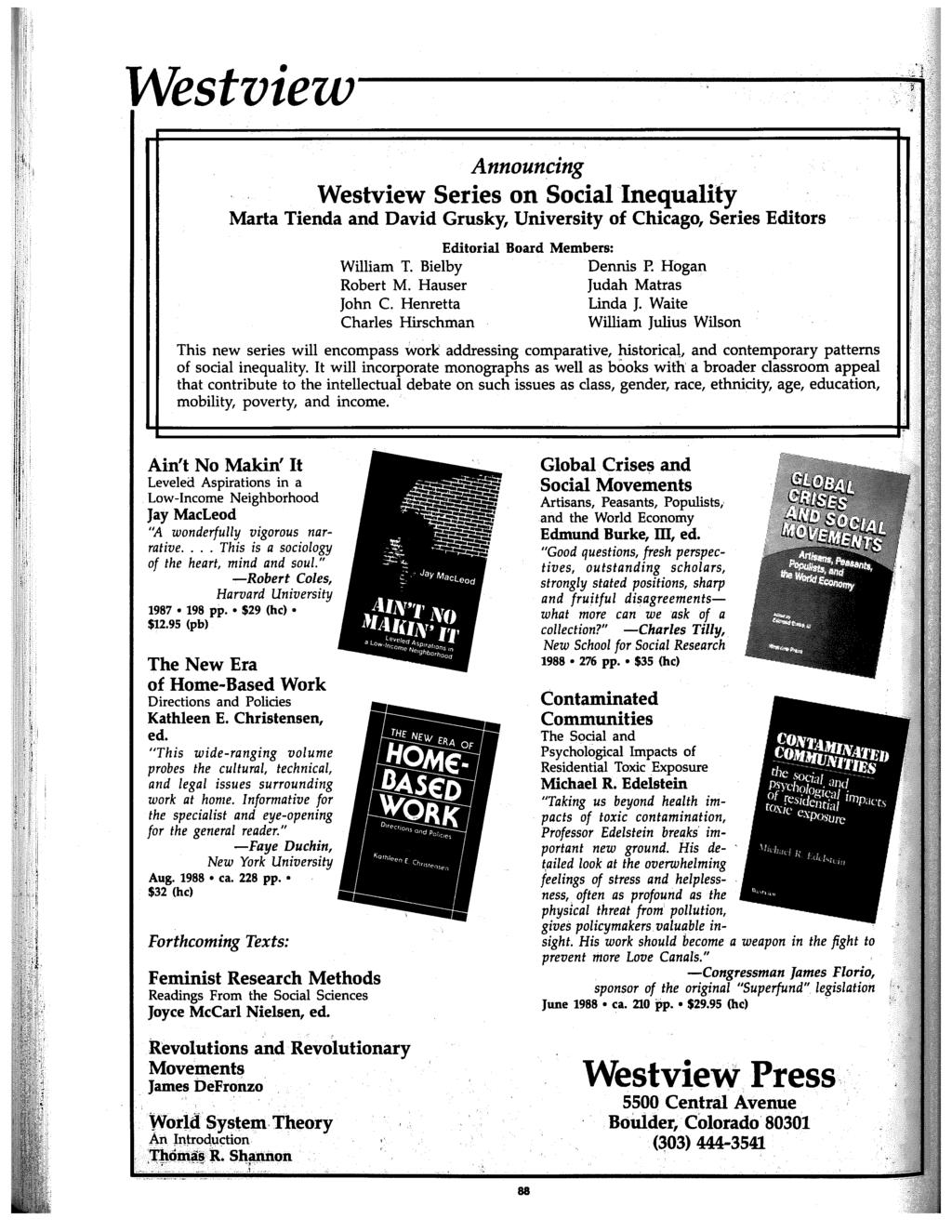 Westview--------~ Announcing Westview Series on Social Inequality Marta Tienda and David Grusky, University of Chicago, Series Editors Editorial Board Members: William T. Bielby Dennis P.