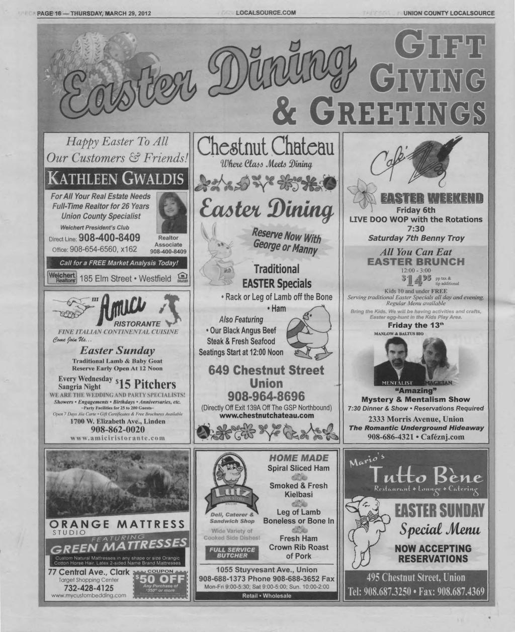 PAGE 16 THURSDAY, MARCH 29, 2012 LOCALSOURCE.COM COUNTY LOCALSOURCE GIF GlVIN & GREETING Happy Easter To All Our Customers & Friends!