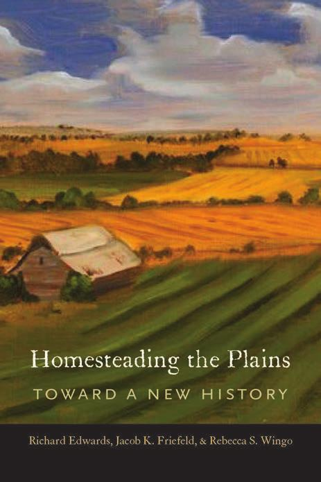 Advertising 85(a) Homesteading the Plains By Richard Edwards, Jacob K. Friefeld, & Rebecca S.
