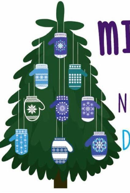 Mitten Tree Beginning Next Sunday November 19 - December 3 Take a mitten off the tree, bring back a gift; that simple. Please follow the instructions written on the mitten.