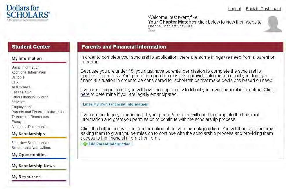 Student Profile: Parent and Financial Information If you re under 18, you