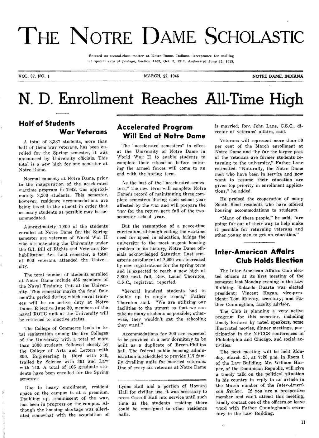 "THE NOTRE DAME SCHOLASTIC Entered as second-class matter at Notre Dame. Indiana. Acceptance for mailing at special rate of postajte. Section 1103, Oct.."", 1917. Authorized June 25, 191S. VOL. 87, NO."