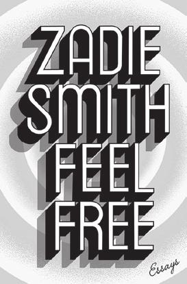 Penguin Random House VISIT US AT BOOTH #208 Zadie Smith FEEL FREE Essays Penguin Press 978-1-59420-625-2 Daniel J.