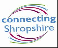 Document Purpose: Defines the Local Broadband Strategy for the Connecting Shropshire Broadband Delivery Programme. The content is only current at the time of issue.