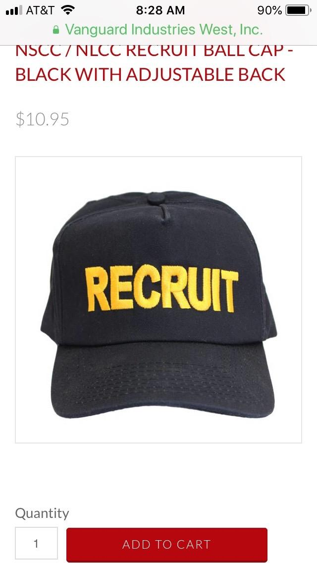RECRUIT BALLCAP New Cadets shall wear the Recruit Ballcap cover with their NWUs and CUUs until they have successfully completed the BMR.