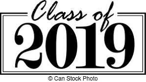 The purpose of this newsletter is to inform you of our plans for the various events and celebrations recognizing this year s graduating class the class of 2019.