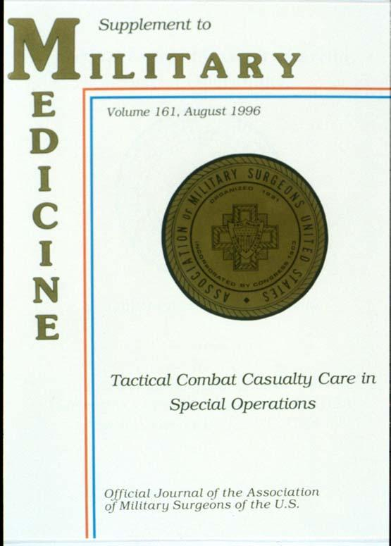 Tactical Combat Casualty Care in Special Operations SEAL Biomedical R+D Task Statement 3-93 Review - strategies - managing combat trauma