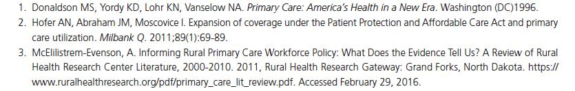 ISSUE: ACCESS TO PRIMARY CARE Access to primary care is difficult for many people living in rural America 1 Growing number of rural residents who gained health insurance under the ACA will