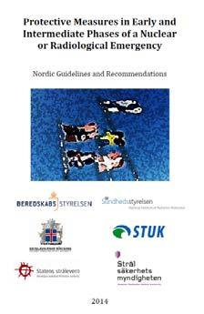 The NEP prepares the Nordic Guidelines for securing public safety in the event of a radiation accident.