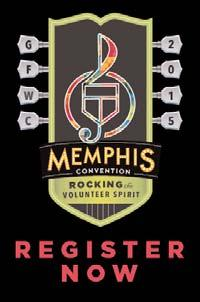 DISCOVER MEMPHIS During the 2015 GFWC Annual
