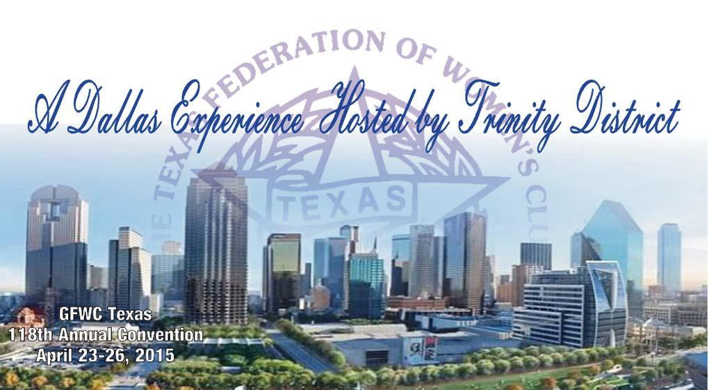 Official Call and Tentative Agenda GFWC Texas President Sandi Conway Recording Secretary Stephanie Stephens Cordially invite you to Bring a friend and join in this fun-filled event Making new friends